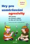 Hry pro usměrňování agresivity