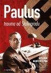 Paulus - trauma od Stalingradu