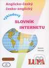 Anglicko-český,česko-anglický výkladový slovník internetu