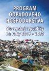 Program odpadového hostpodárstva Slovenskej republiky na roky 2016-2020
