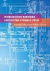 Technologičnost konstrukce a retrofitting výrobných strojů