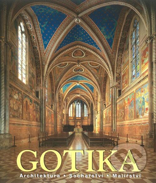 Gotika. Architektura, Sochařství, Malířství
