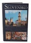 Ilustrovaná encyklopédia pamiatok Slovensko