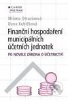 Finanční hospodaření municipálních účetních jednotek