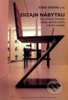 Dizajn nábytku. Vývoj navrhovanie, terminológia, typológia, ergonómia, materiály, konštrukcie, technológia