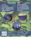 Vývoj techniky v architektúre pre udržateľnú spoločnosť = Development of technology in architecture for sustainable society
