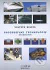 Progresívne technológie obrábania
