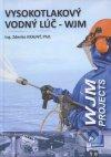 Vysokotlakový vodný lúč - WJM