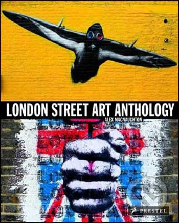 London street art anthology