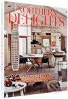Northern Delights. Scandinavian Homes, Interiors and Design
