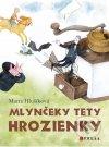 Mlynčeky tety Hrozienky