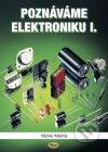 Poznáváme elektroniku I