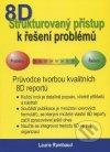 8D Strukturovaný přístup k řešení problémů